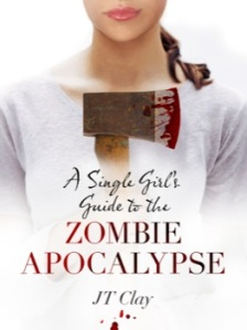 9781760080518_A-Single-Girls-Guide-to-the-Zombie-Apocalypse_cover